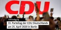 Beschluss CDU-Gremien: CDU-Parteitag mit Neuwahl Parteivorsitz am 25. April 2020 in Berlin